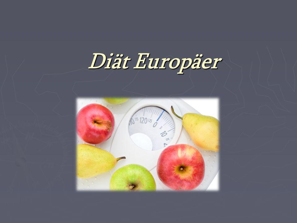 Diät Europäer