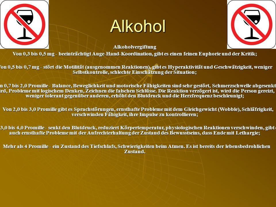 Alkohol Alkoholvergiftung Von 0,3 bis 0,5 mg - beeinträchtigt Auge-Hand-Koordination, gibt es einen feinen Euphorie und der Kritik; Von 0,5 bis 0,7 mg