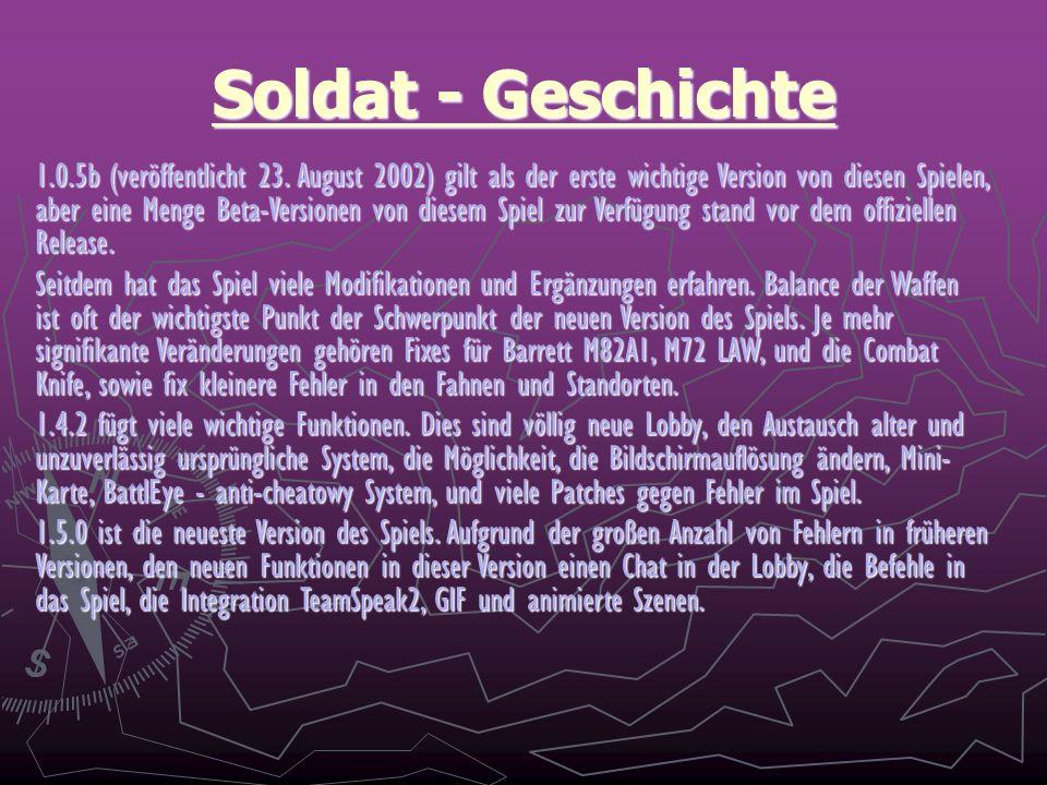 Soldat - Geschichte 1.0.5b (veröffentlicht 23.