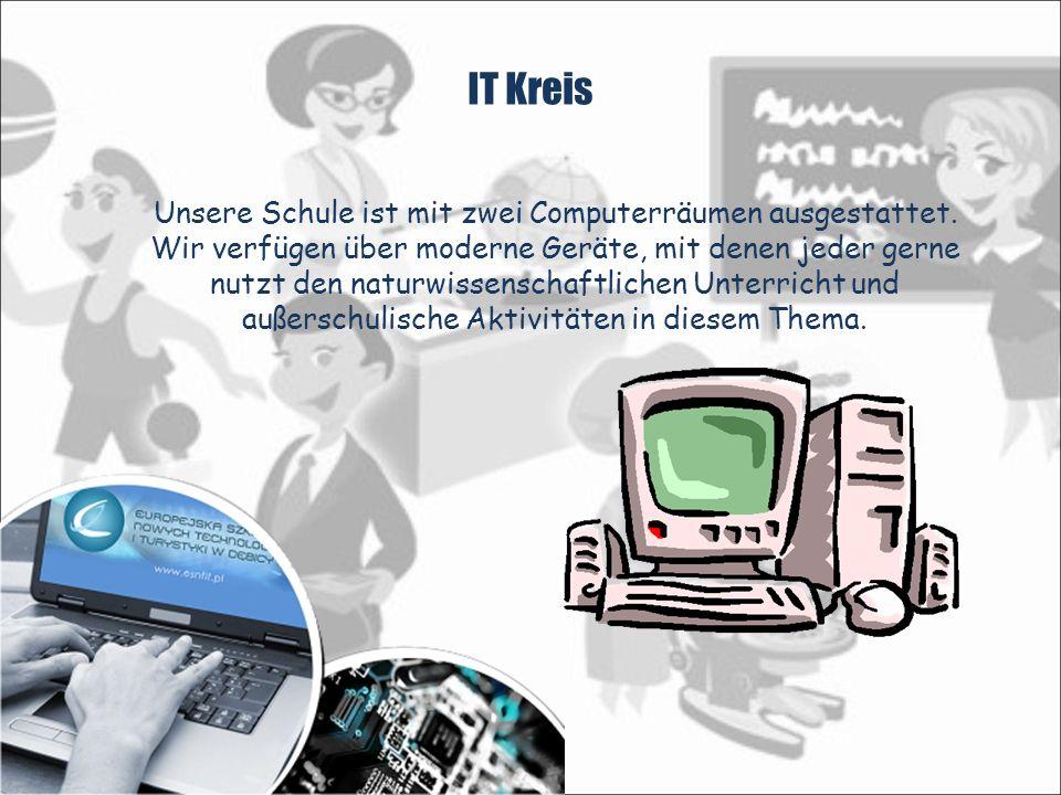 IT Kreis Unsere Schule ist mit zwei Computerräumen ausgestattet.