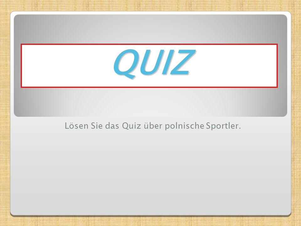 QUIZ Lösen Sie das Quiz über polnische Sportler.