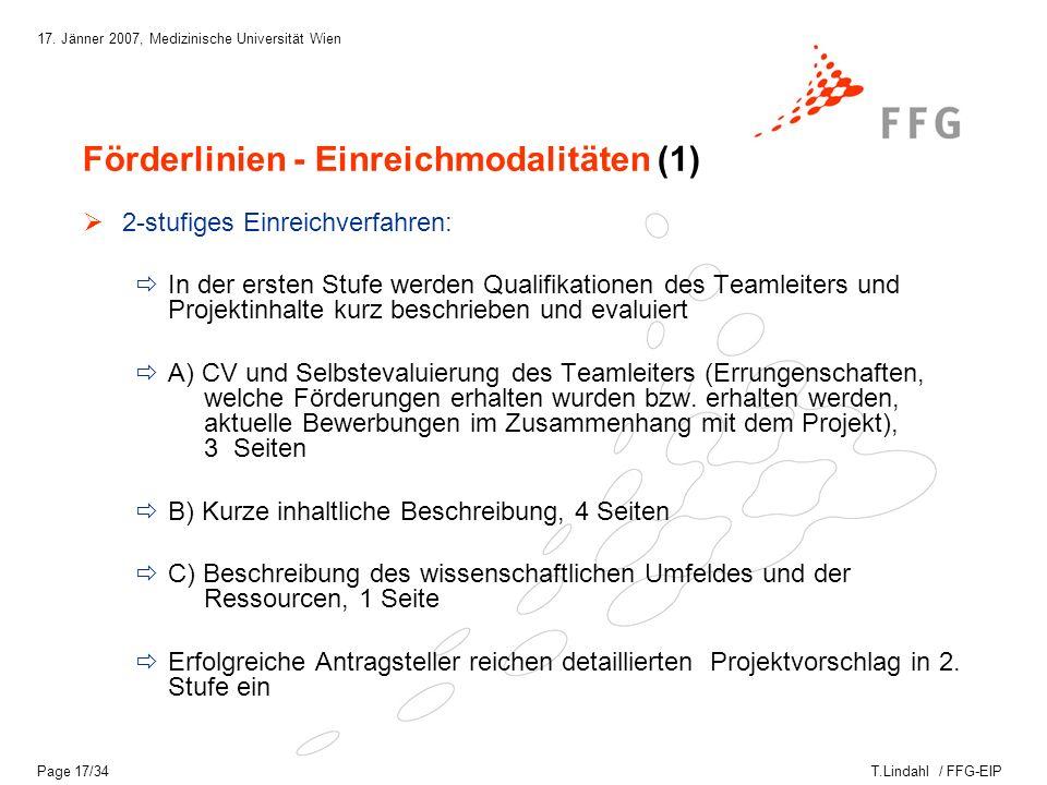 T.Lindahl / FFG-EIP 17.Jänner 2007, Medizinische Universität Wien Page 18/34 Die 2.