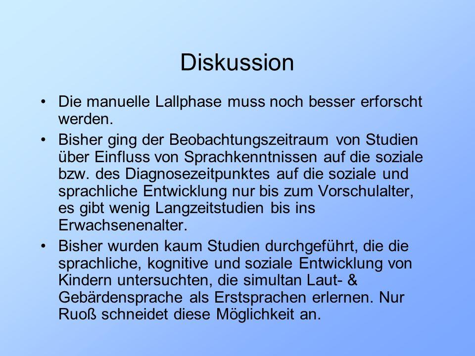 Ausblick Trotz zahlreicher Studien, die die Äquivalenz der Gebärdensprache belegen, ist sie in Österreich nicht als Sprache anerkannt.