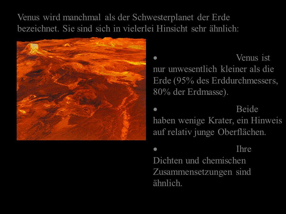 Die Rotation der Venus ist ausgesprochen ungewöhnlich, weil sie zum einen sehr langsam ist (ein Venustag dauert 243 Erdentage, geringfügig länger als