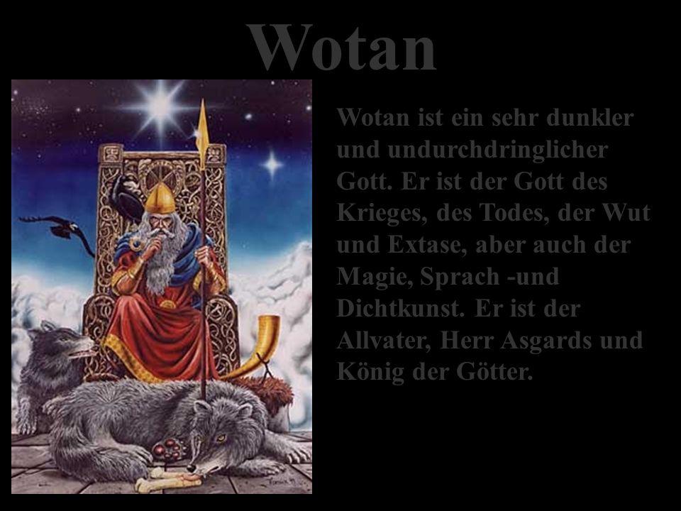 Götter der Welt Auch wir Germanen hatten unseren Gott der Götter….