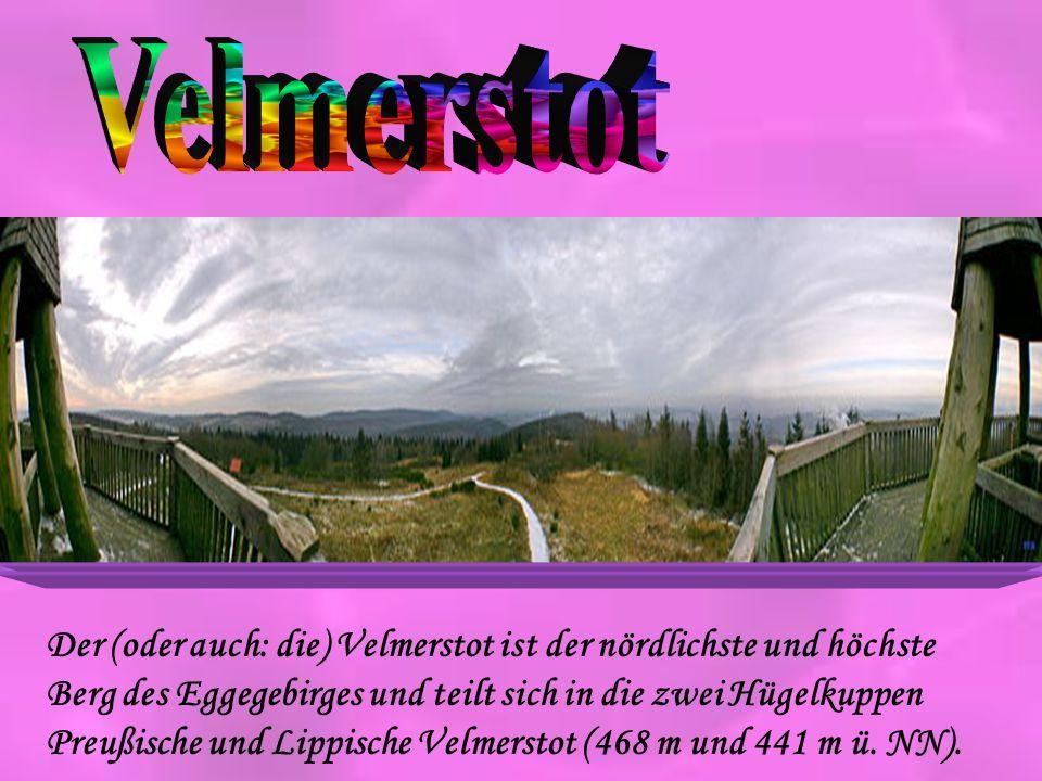 Der (oder auch: die) Velmerstot ist der nördlichste und höchste Berg des Eggegebirges und teilt sich in die zwei Hügelkuppen Preußische und Lippische