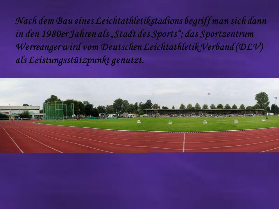 Nach dem Bau eines Leichtathletikstadions begriff man sich dann in den 1980er Jahren als Stadt des Sports; das Sportzentrum Werreanger wird vom Deutschen Leichtathletik Verband (DLV) als Leistungsstützpunkt genutzt.