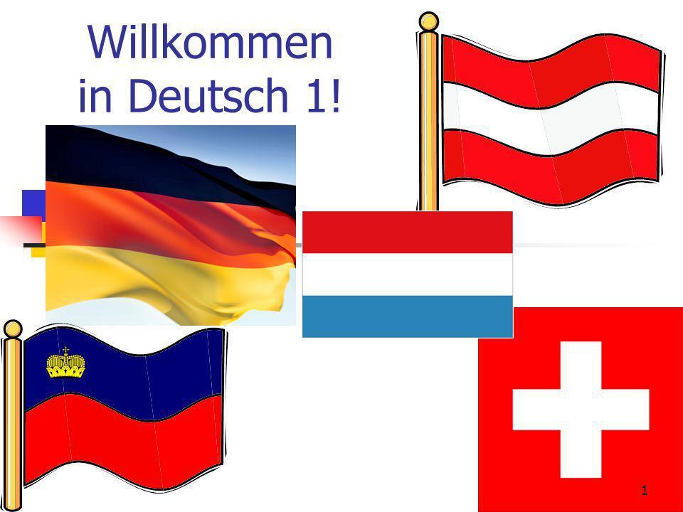 Willkommen in Deutsch 1! 1