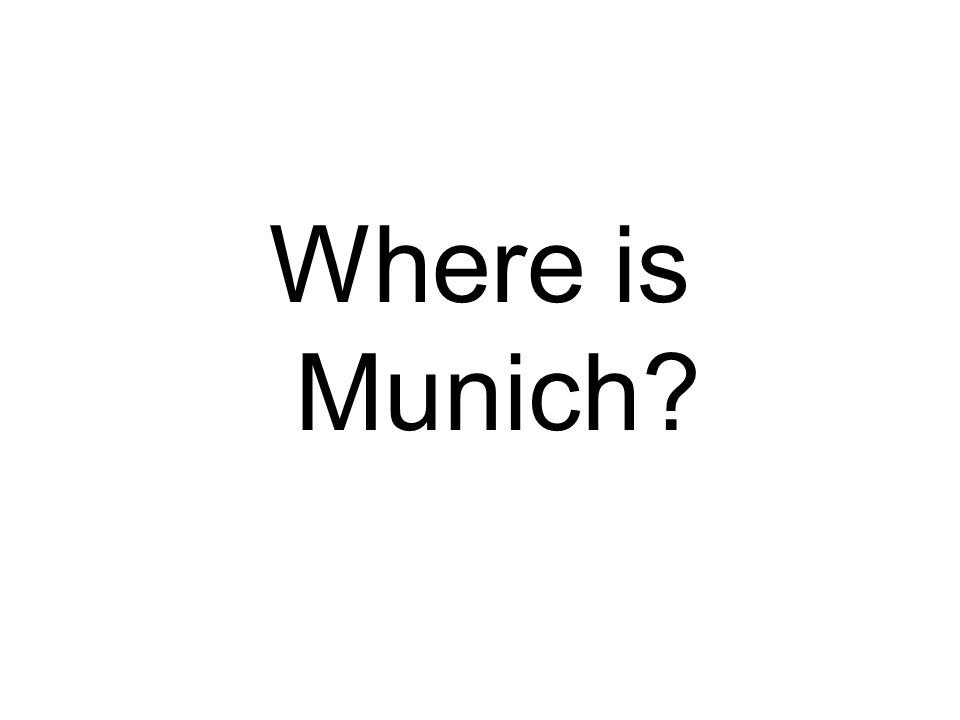 Where is Munich