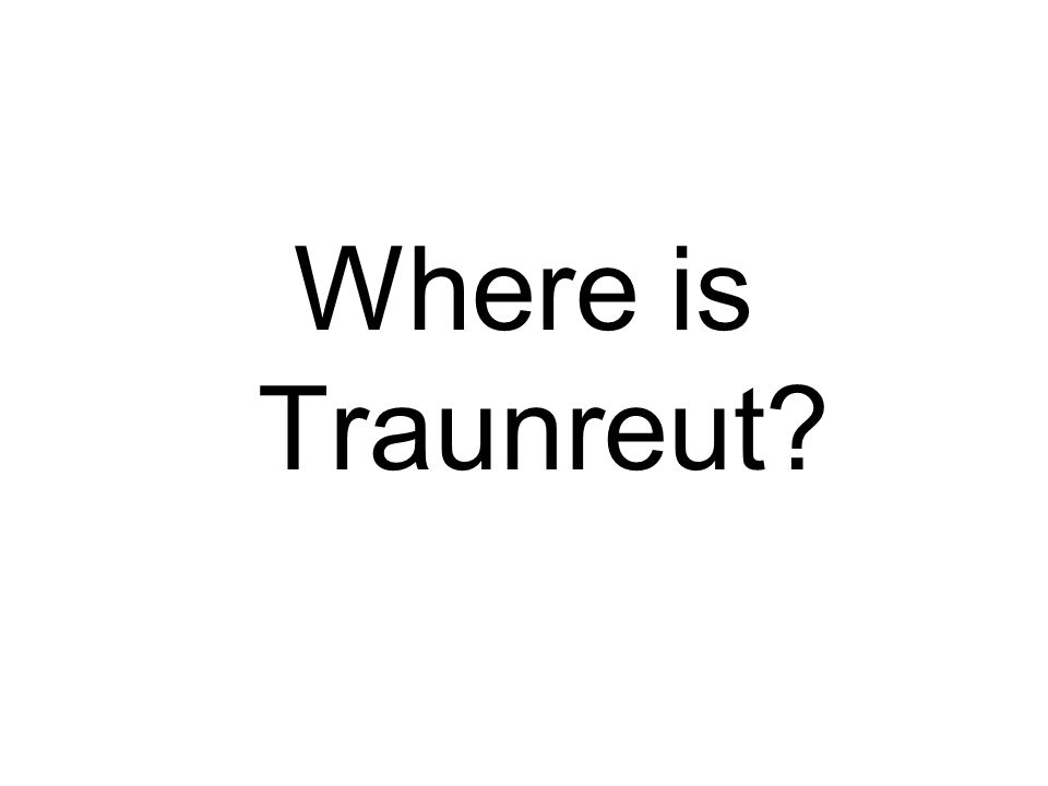 Where is Traunreut