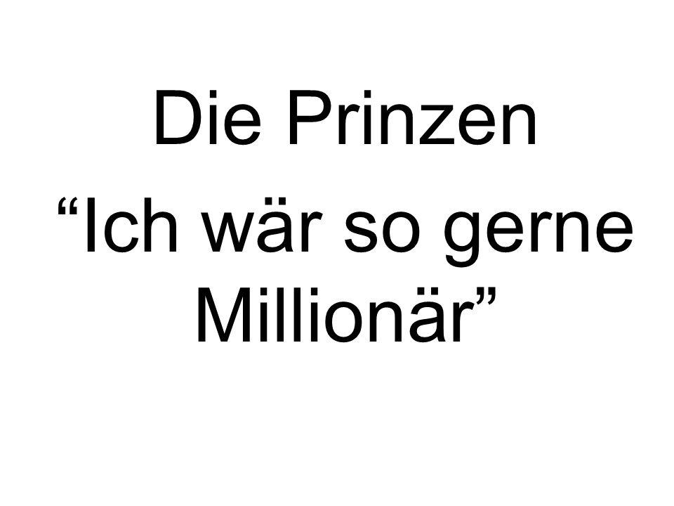 Die Prinzen Ich wär so gerne Millionär
