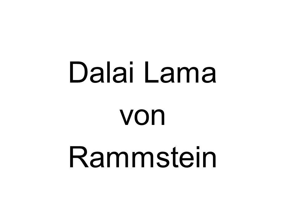 Dalai Lama von Rammstein