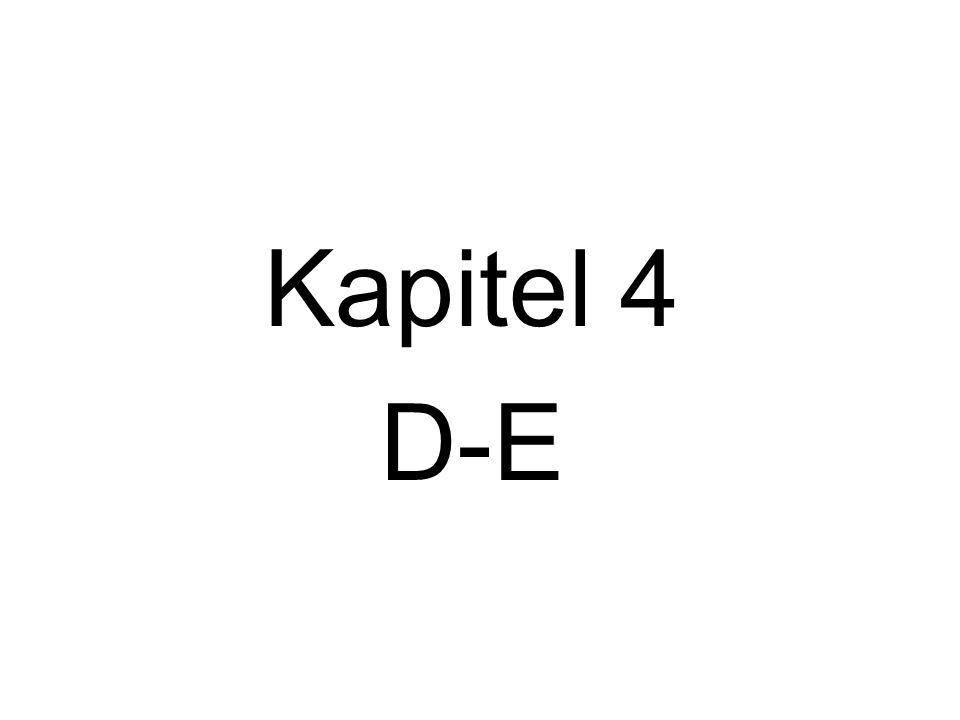 Kapitel 4 D-E
