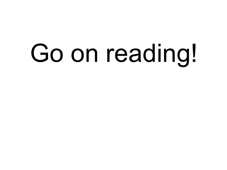 Go on reading!