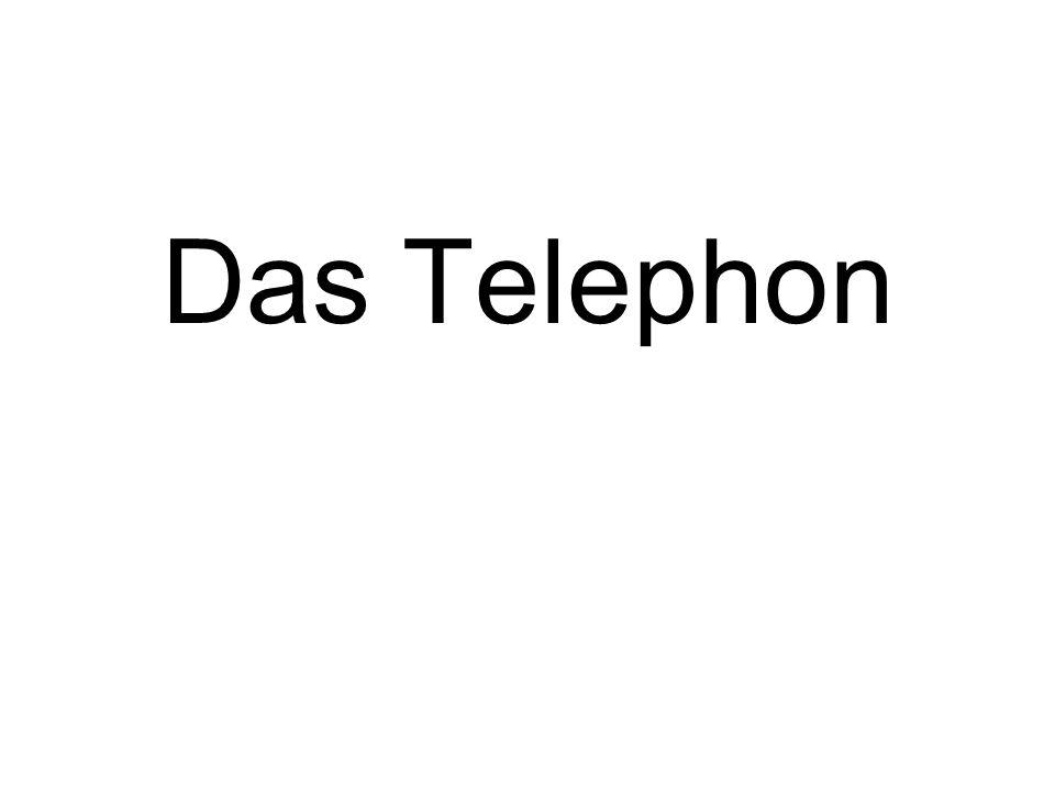 Das Telephon