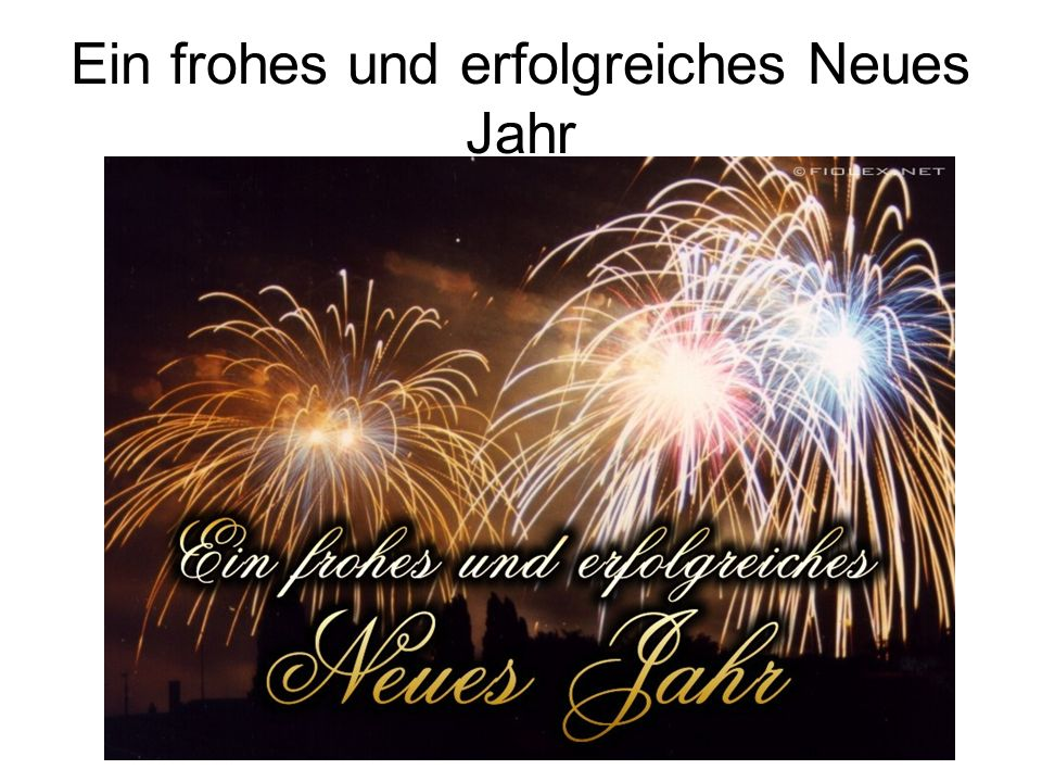 Ein frohes und erfolgreiches Neues Jahr