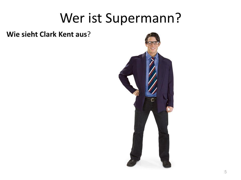 Wie sieht Supermann aus?? 6
