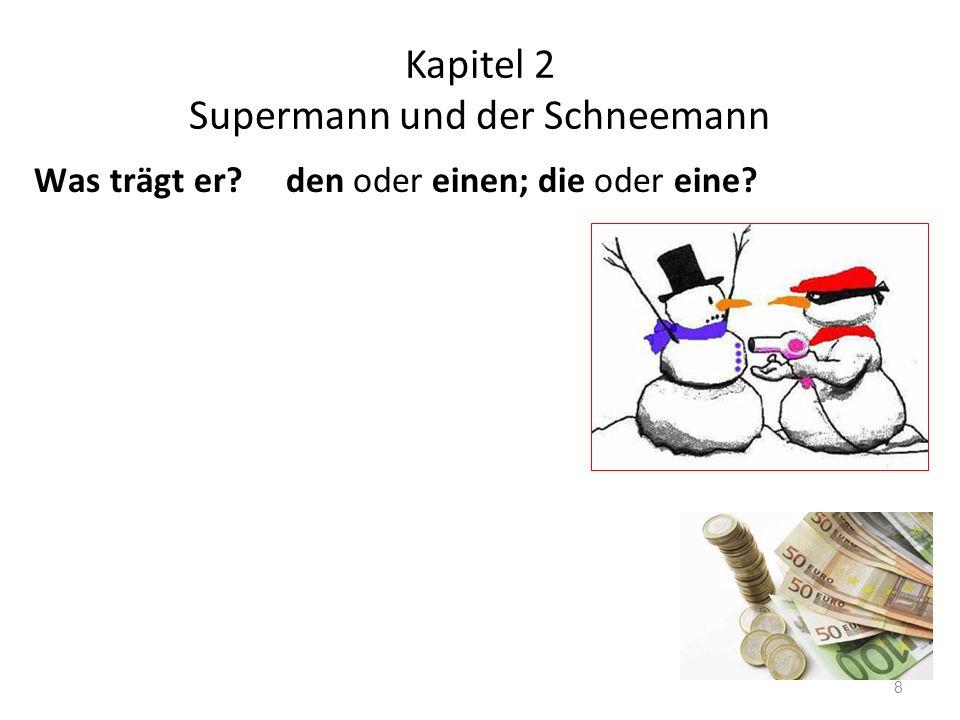 Kapitel 3 Supermann und der Bankräuber 9