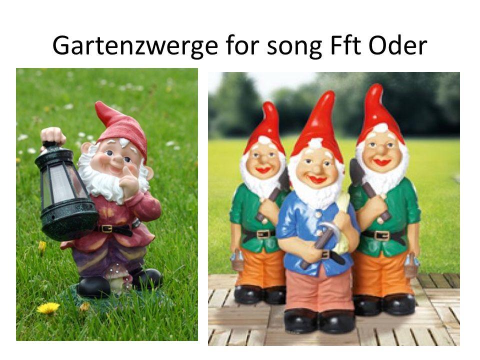 Gartenzwerge for song Fft Oder 34