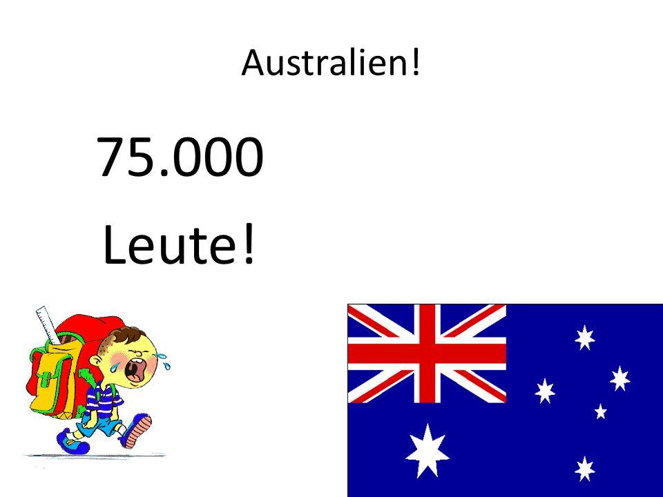 Kanada! 485.000 Leute!
