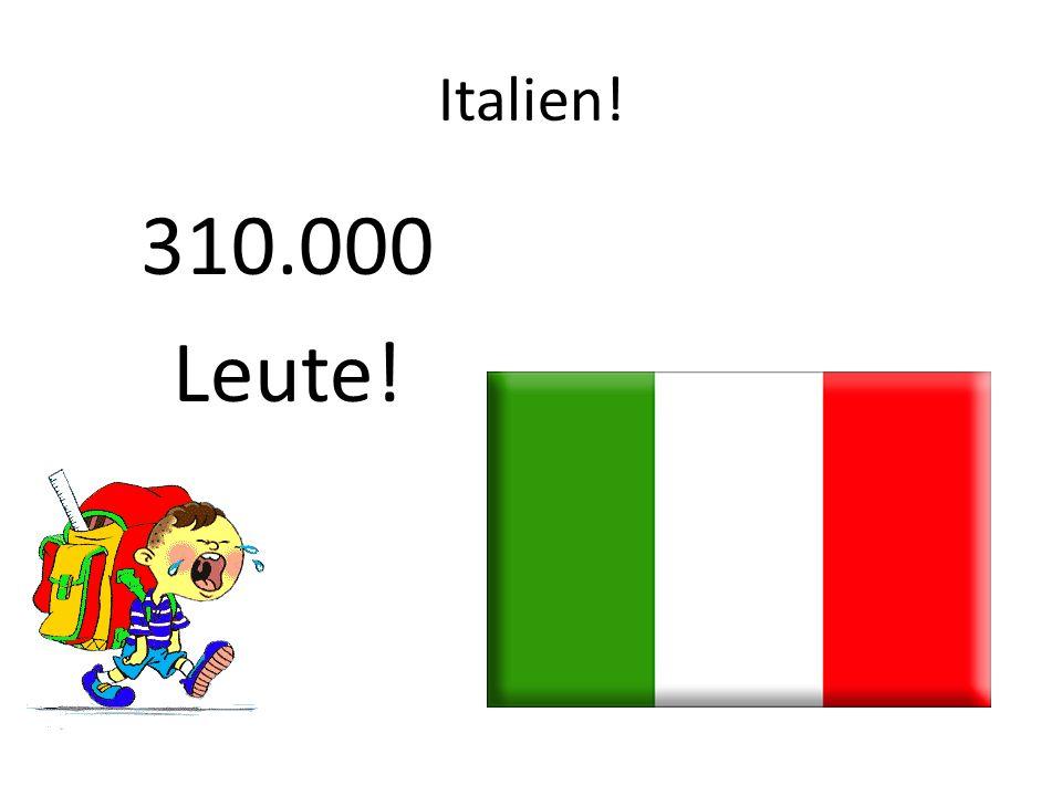 Frankreich! 1.5 Millionen!