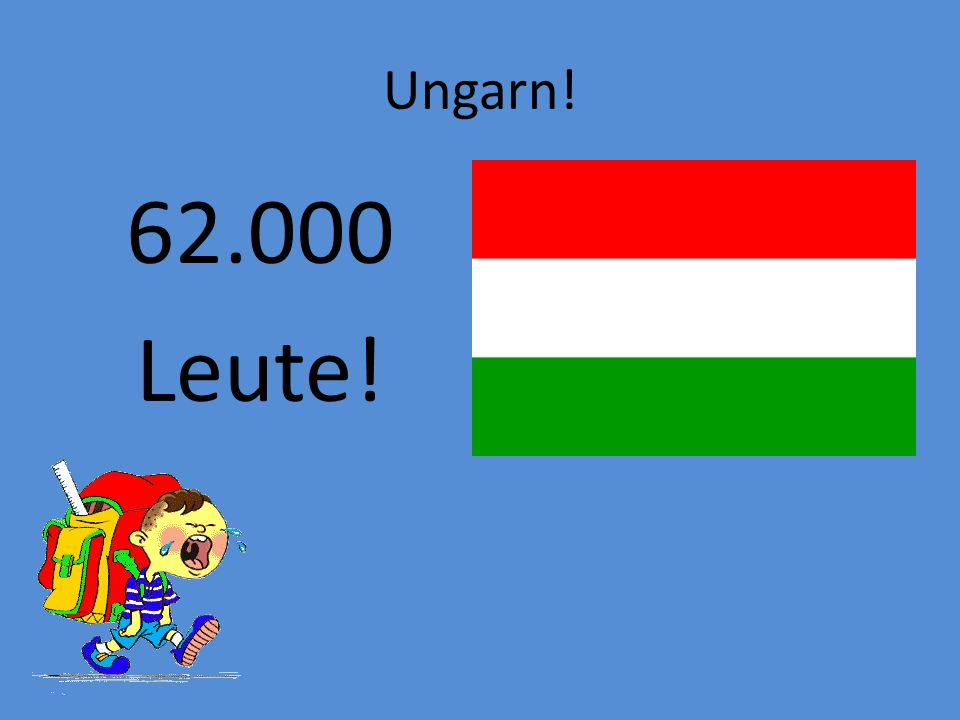 Die Slowakei! 15.000 Leute!