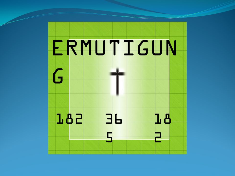 36 5 182 ERMUTIGUN G