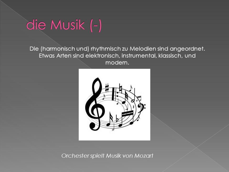 Die (harmonisch und) rhythmisch zu Melodien sind angeordnet.