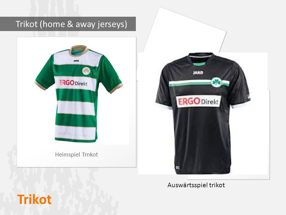 Trikot Heimspiel Trnkot Trikot (home & away jerseys) Auswärtsspiel trikot
