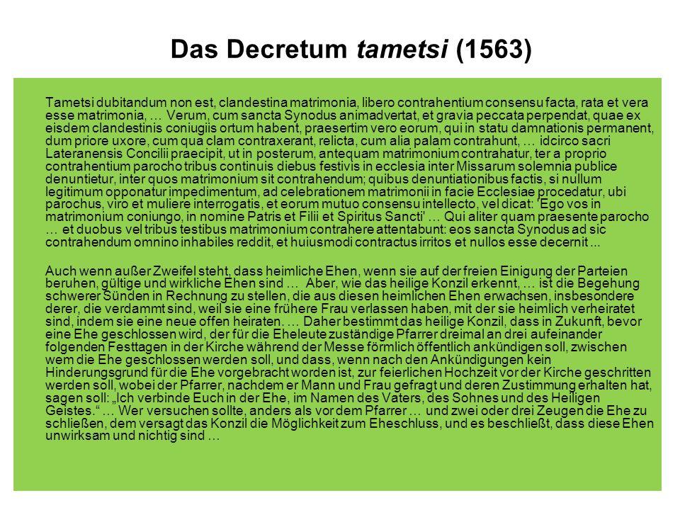 Tametsi dubitandum non est, clandestina matrimonia, libero contrahentium consensu facta, rata et vera esse matrimonia, … Verum, cum sancta Synodus ani