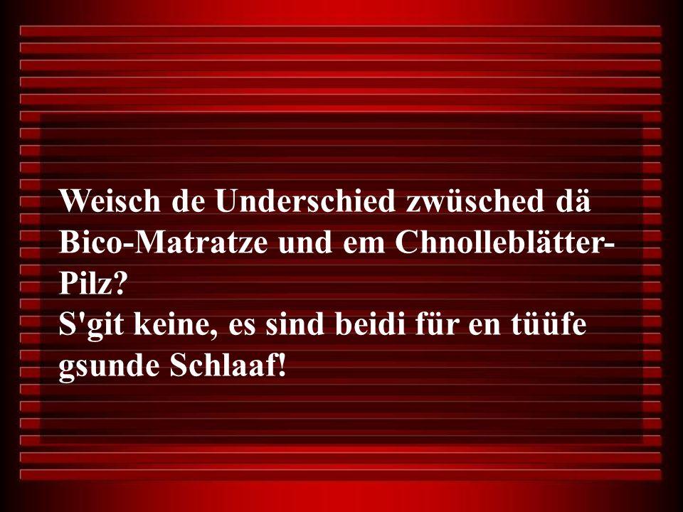 Weisch de Underschied zwüsched dä Bico-Matratze und em Chnolleblätter- Pilz.