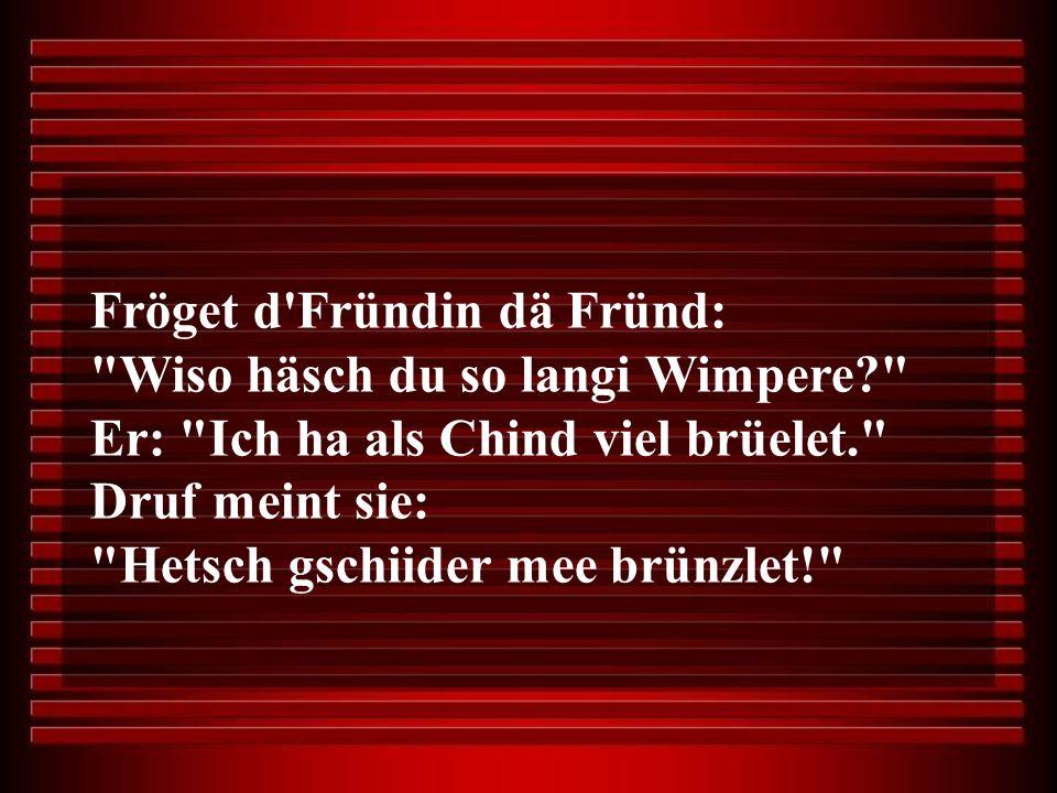 Fröget d'Fründin dä Fründ: