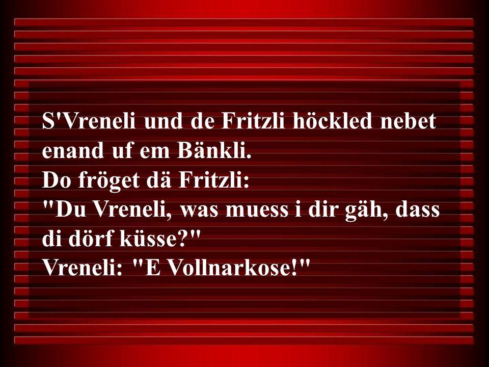 S Vreneli und de Fritzli höckled nebet enand uf em Bänkli.