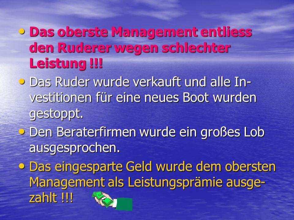 Das oberste Management entliess den Ruderer wegen schlechter Leistung !!! Das oberste Management entliess den Ruderer wegen schlechter Leistung !!! Da