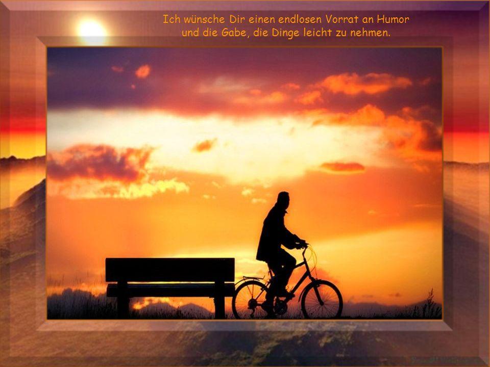 Lachen sollst Du, sollst Dich freuen, sollst das Leben von seiner besten Seite nehmen.
