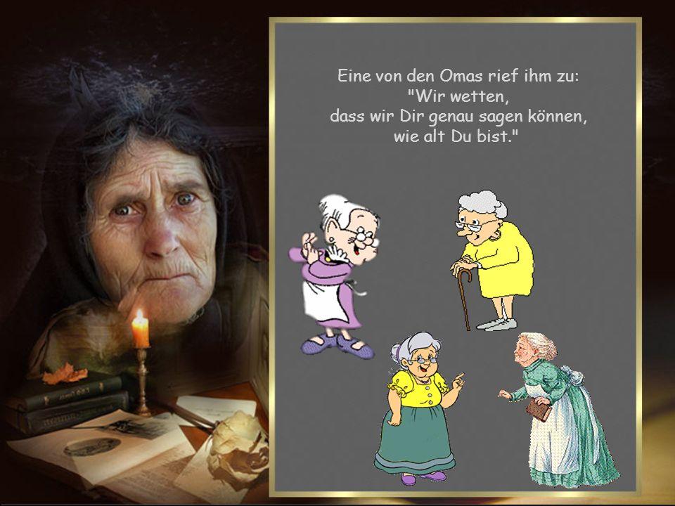 Vier Omas sitzen an einem Tisch im Altersheim, da kam ein Opa rein.