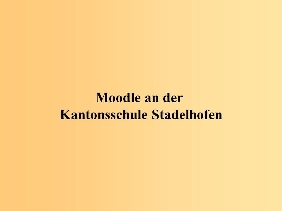 Moodle an der Kantonsschule Stadelhofen