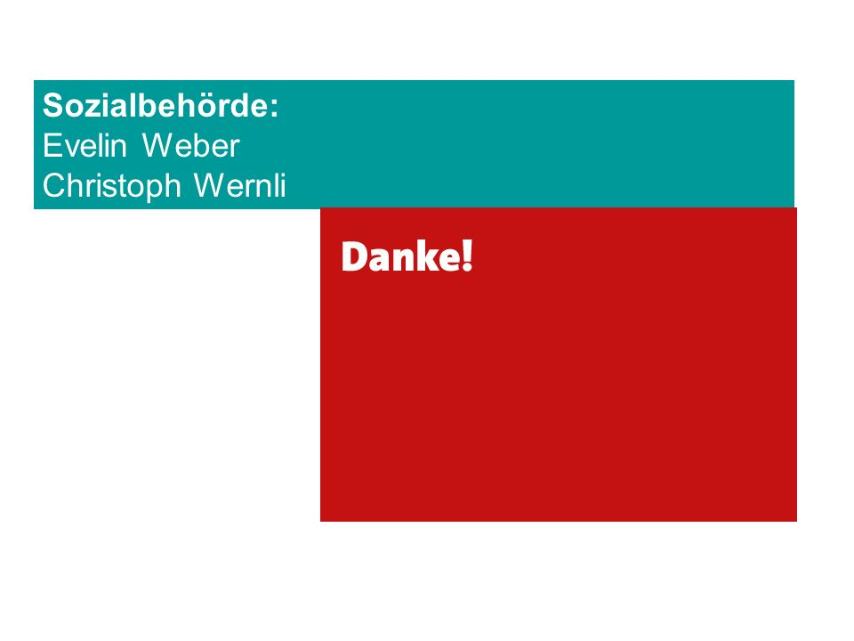 Sozialbehörde: Evelin Weber Christoph Wernli