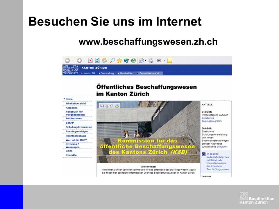 Besuchen Sie uns im Internet www.beschaffungswesen.zh.ch