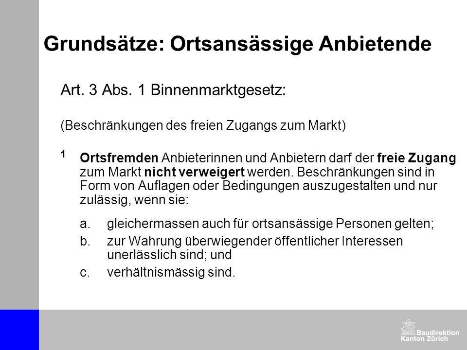 Grundsätze: Ortsansässige Anbietende Art.3 Abs.