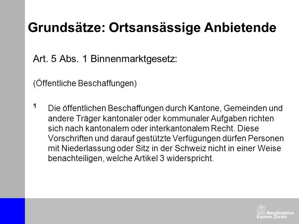 Grundsätze: Ortsansässige Anbietende Art.5 Abs.