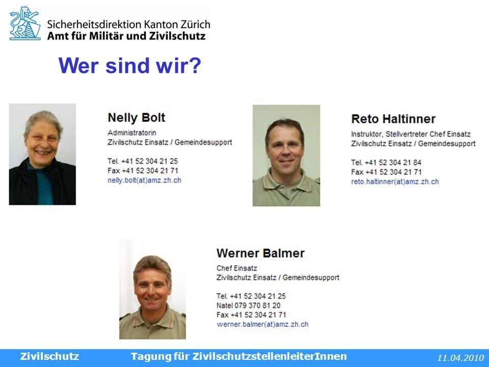 11.04.2010 Tagung für ZivilschutzstellenleiterInnen Wer macht was.