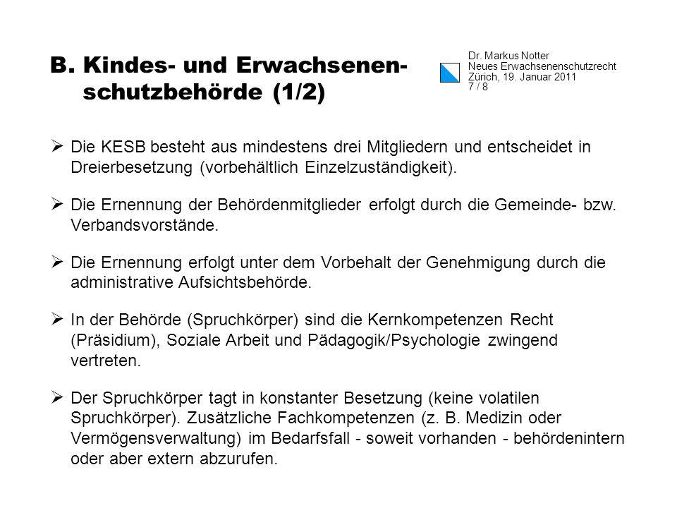 Dr.Markus Notter Neues Erwachsenenschutzrecht Zürich, 19.