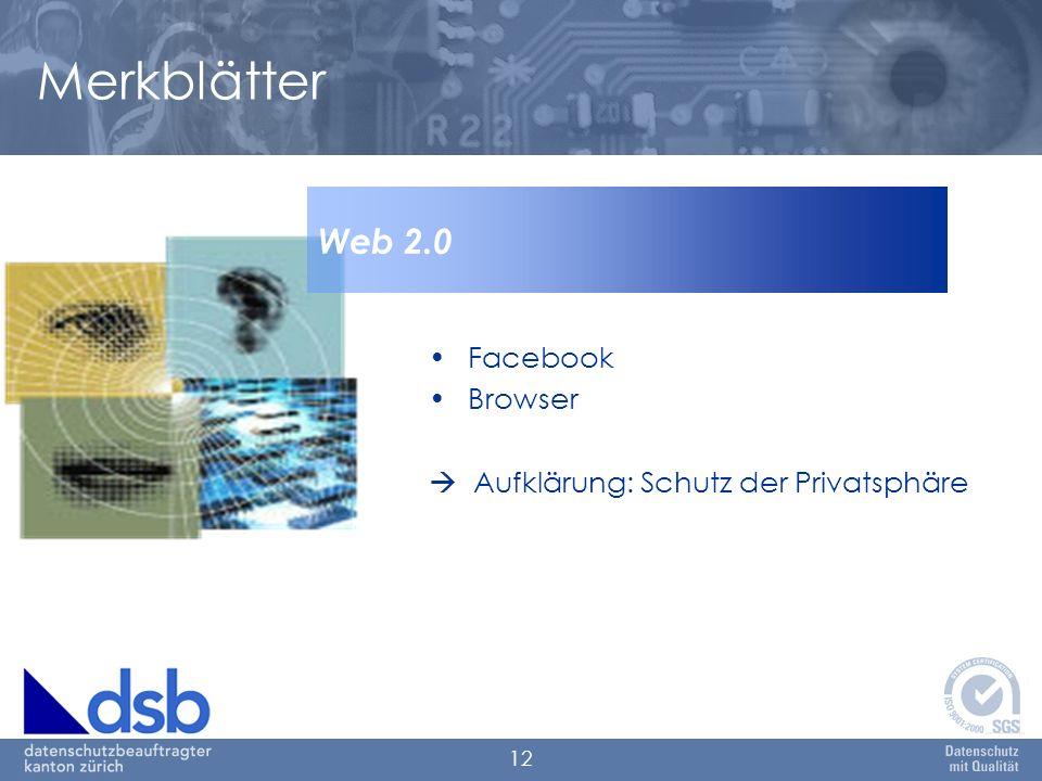 12 Facebook Browser Aufklärung: Schutz der Privatsphäre Web 2.0 Merkblätter
