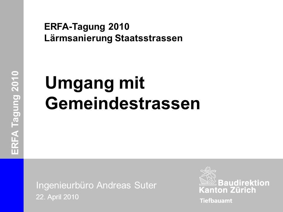 ERFA-Tagung 2010 Ingenieurbüro Andreas Suter Zürich, 22.