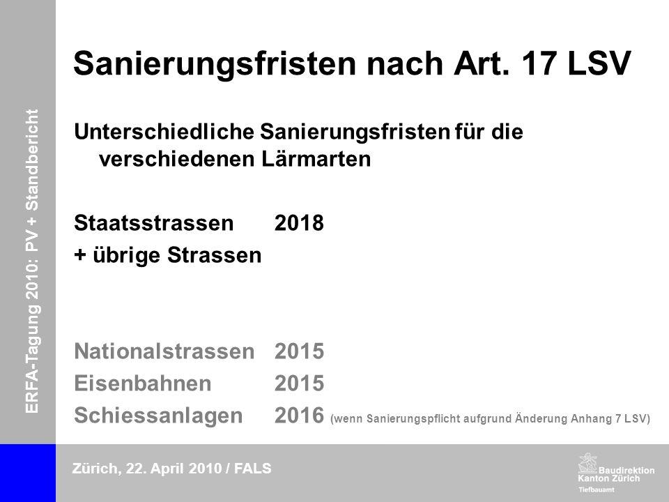 ERFA-Tagung 2010: PV + Standbericht Zürich, 22. April 2010 / FALS Sanierungsfristen nach Art.