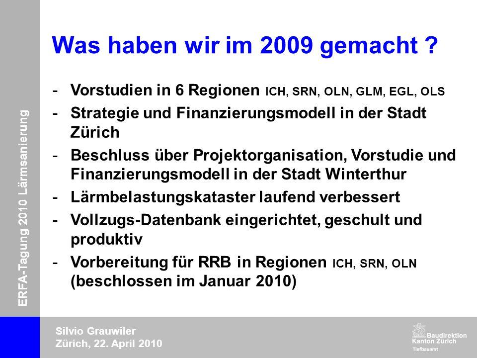 ERFA-Tagung 2010 Lärmsanierung Silvio Grauwiler Zürich, 22.