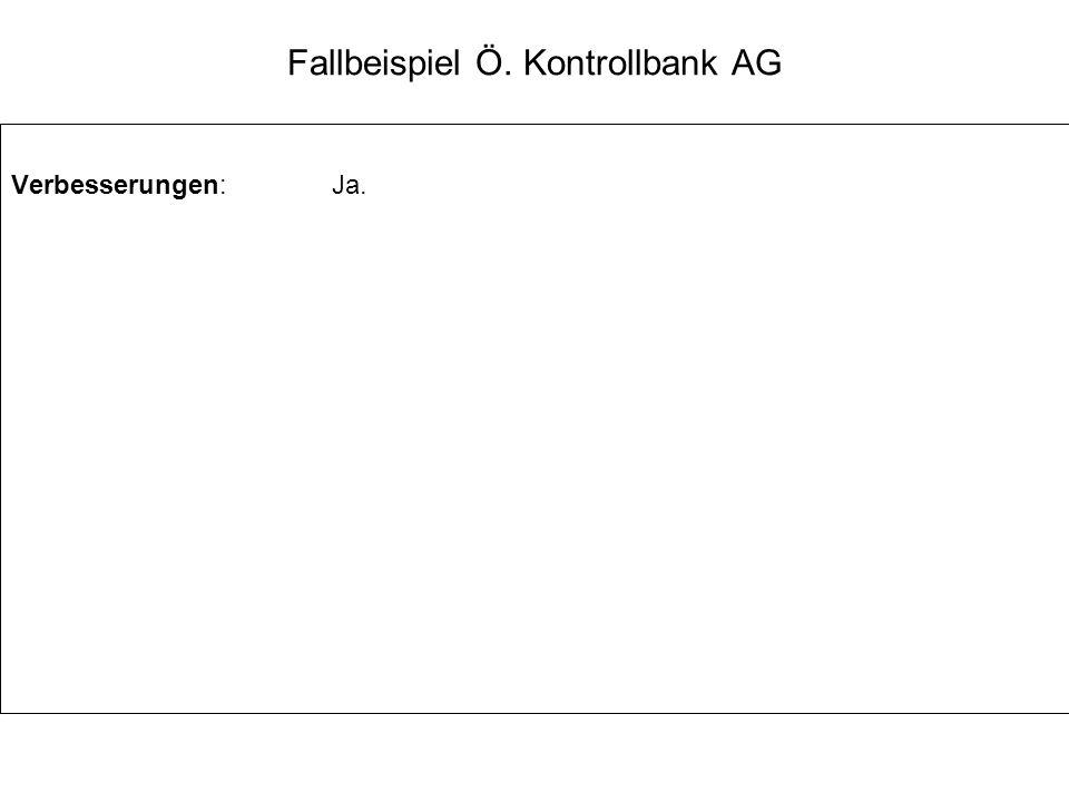 Fallbeispiel Ö. Kontrollbank AG Verbesserungen:Ja.