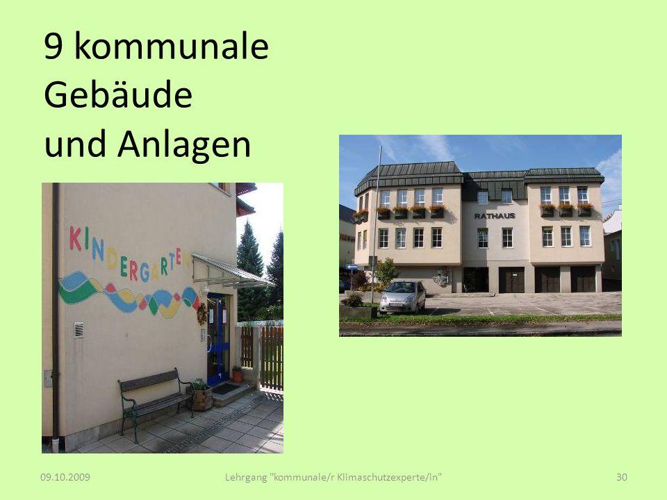 9 kommunale Gebäude und Anlagen 09.10.2009Lehrgang