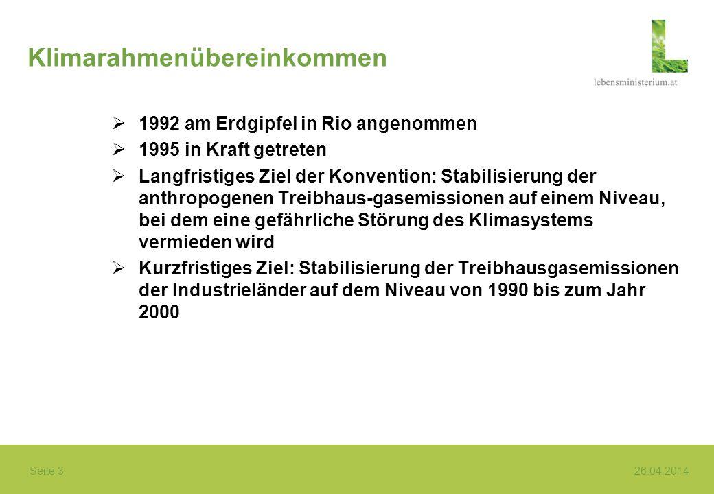 Seite 4 26.04.2014 Berliner Mandat COP 1 in Berlin 1995 Feststellung, dass Verpflichtungen unter der Konvention nicht ausreichen, um das langfristige Ziel zu erreichen Berliner Mandat: Ausarbeitung eines Rechtsinstruments, das Verpflichtungen für Industrieländer enthält Ad hoc Group on the Berlin Mandate (AGBM) – Verhandlungen unter Vorsitz von R.